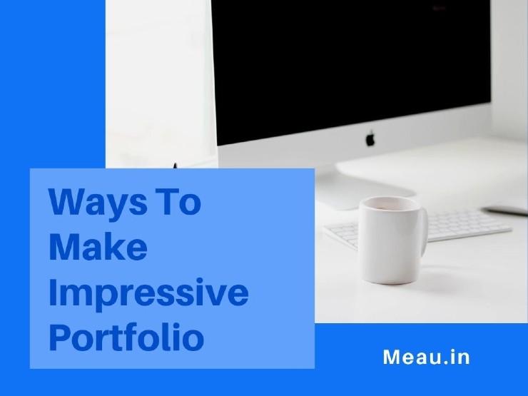 how-to-make-an-impressive-portfolio